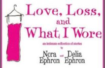 05/30 Staged reading of LOVE, LOSS, AND WHAT I WORE, by Delia and Nora Ephron